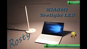 les de bureau led test présentation de la le de bureau connectée xiaomi yeelight