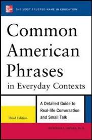 common american phrases in everyday contexts richard a