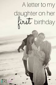 a letter to my daughter on her first birthday http