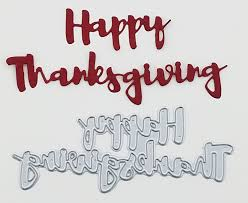 happy thanksgiving brush script word sentiment die by