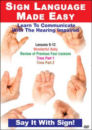 sign language series lessons 9 12 days weeks years seasons