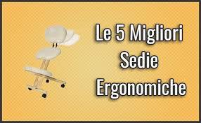 sedie svedesi ergonomiche le 5 migliori sedie ergonomiche opinioni recensioni prezzi
