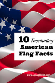 10 fascinating american flag facts earning and saving with