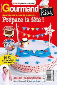 gourmand magazine cuisine gourmand le nouveau magazine pour les petits chefs