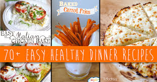 Dinners Ideas For Two 70 Easy Healthy Dinner Recipes For A Guilt Free Meal U2013 Cute Diy