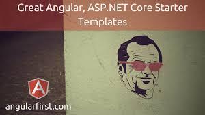 great angular asp net core starter templates angular first