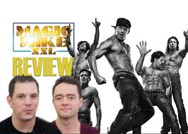magic mike xxl double toasted magic mike xxl movie review youtube