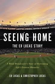 amazon com seeing home the ed lucas story a blind broadcaster u0027s