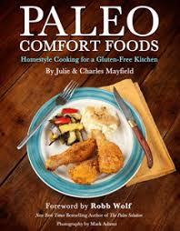 American Comfort Foods Paleo Comfort Foods Offers Caveman Spin On American Favorites