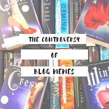 Book Blog Memes - let s chat the controversy of blog memes the well thumbed reader