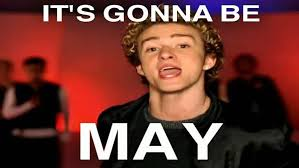 Justin Timberlake May Meme - here s the story behind that it s gonna be may meme where