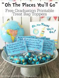 oh the places you ll go graduation gift oh the places you ll go graduation printable treat bag toppers