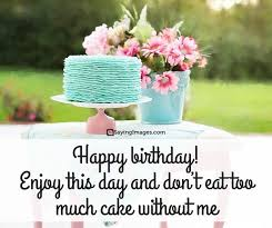 Quotes Birthday Happy Birthday Quotes And Sayings