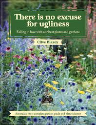 australian native plants book there is no excuse for ugliness newsouth books