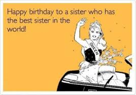 Happy Birthday Best Friend Meme - sister birthday meme 05 wishmeme