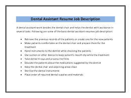 Dental Assistant Resumes Examples by Dental Assistant Duties For Resume Ilivearticles Info