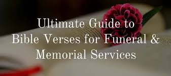 Scripture Verses On Comfort 100 Bible Verses For Funerals Find The Perfect Scripture Love