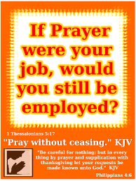 thanksgiving prayers if prayer were your job would you still be employed