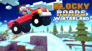 blocky roads version apk blocky roads winterland universal hd gameplay trailer
