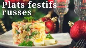 cuisine traditionnelle russe que mangent les russes plats festifs russes traditionnels