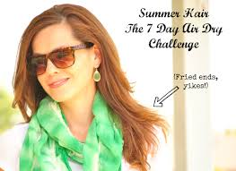 summer hair challenge let it air dry get your pretty on