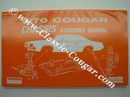 chassis assembly manual repro 1970 mercury cougar 13700 at