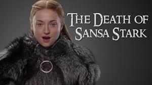 game of thrones season 7 the death of sansa stark how will she