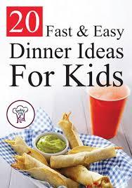 Dinner Easy Ideas 438 Best Kid Friendly Dinners Images On Pinterest Chicken