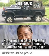 Meme Generator Yo Dawg - 25 best memes about meme generator com meme generator com memes