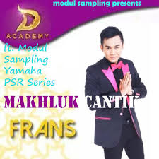 download mp3 dangdut academy frans d academy makhluk cantik new version by modulsling3000