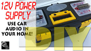 car audio in your home diy 12v power supply project youtube