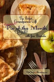 gift of the month club a grandparent gift pie of the month club with a