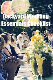 Small Backyard Reception Ideas The Backyard Wedding At Home Weddings Are Beautiful But Not Easy