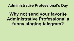 singing telegram fort worth administrative professional s day 4th wednesday in april singing