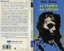 analyse la chambre des officiers marc dugain la chambre des officiers marc dugain analyse compl te du livre