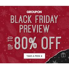 black friday groupon groupon u0027s black friday and cyber monday preview black friday 2017