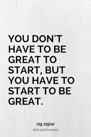 Motivational Quotes For Work Wallpaper Best 25 Start Quotes Ideas On Pinterest Positive Quotes Monday
