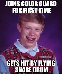 Color Guard Memes - bad luck brian meme imgflip
