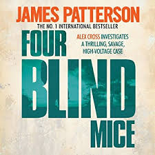 Audiobook For The Blind Four Blind Mice Audiobook James Patterson Audible Co Uk