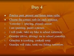 verbs for past present and future day 1 remember that a verb