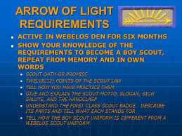 scout light show arrow of light requirements active in webelos den for six months