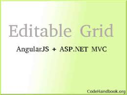 grid layout angularjs how to create editable grid using angularjs asp net mvc
