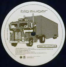 Turn The Light On Big Sugar Turn The Lights On Vinyl At Discogs