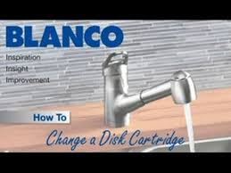blanco kitchen faucet parts how to changing a disk cartridge on a blanco faucet