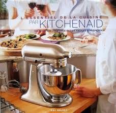 livre de 150 recettes pour culinaire kitchenaid recette