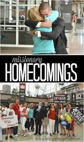 missionary homecoming ideas for welcoming remembering and