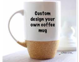 Coffee Mug Design Custom Mug Etsy