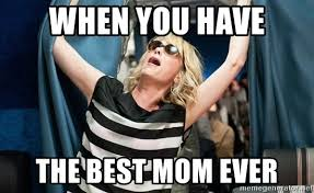 Best Mom Meme - when you have the best mom ever kristen wiig airplane meme