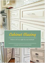 Painted And Glazed Kitchen Cabinets by What Is Cabinet Glazing Bella Tucker Decorative Finishes