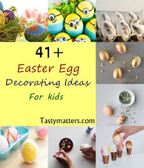 Frozen Easter Egg Decorating Kit by 41 Easter Egg Decorating Ideas For Kids Simple U0026 Creative Diy